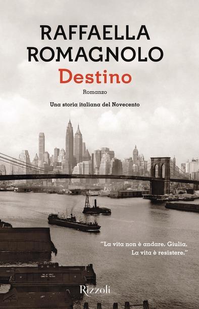 Destino di Raffaella Romagnolo
