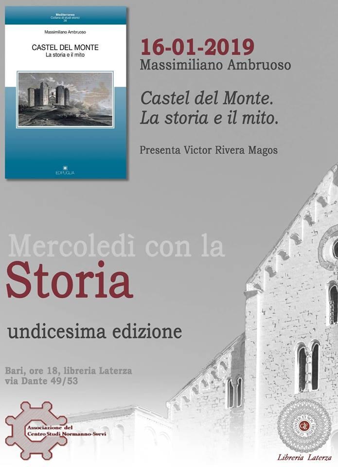 Bari Mercoledì con la Storia Associazione del Centro Studi Normanno Svevi Castel del Monte la storia e il mito Libreria Laterza Massimiliano Ambruoso