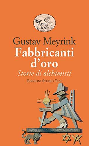 Fabbricanti oro Gustav Meyrink