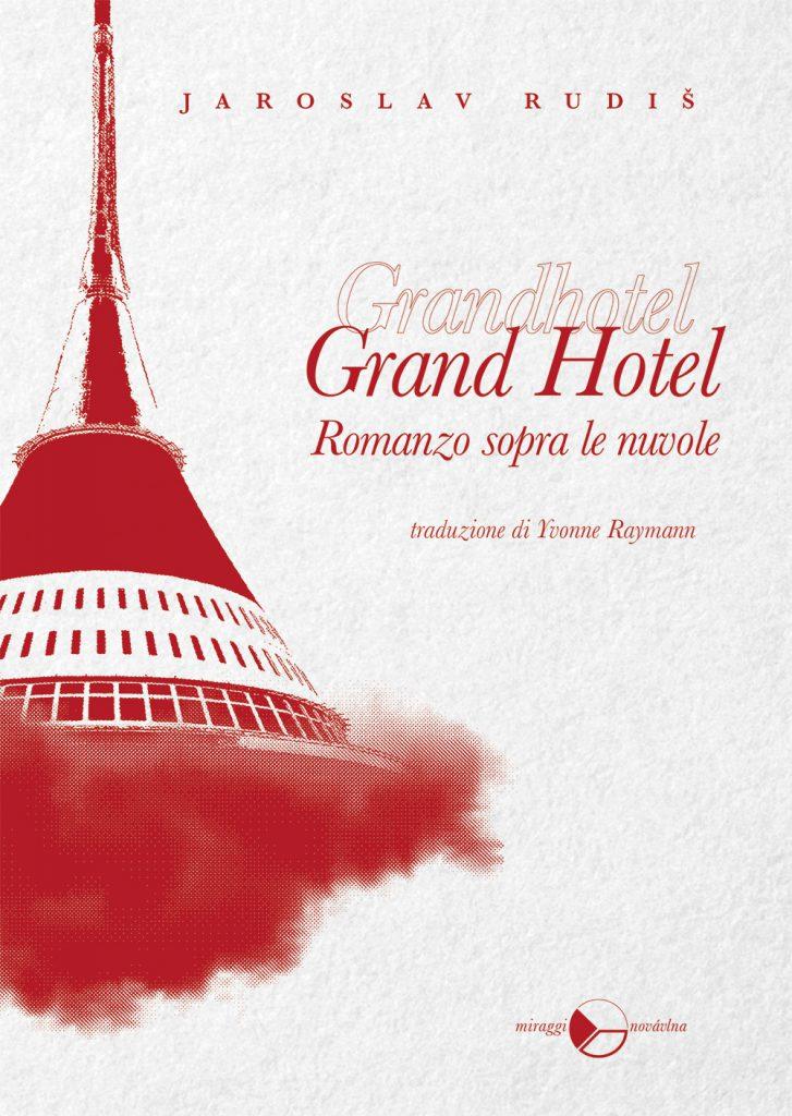 Grand Hotel Jaroslav Rudiš