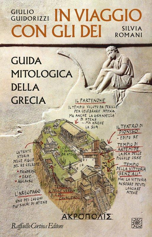 in viaggio con gli dei Giulio Guidorizzi Silvia Romani