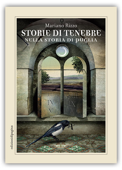 Storie di Tenebre nella Storia di Puglia Mariano Rizzo