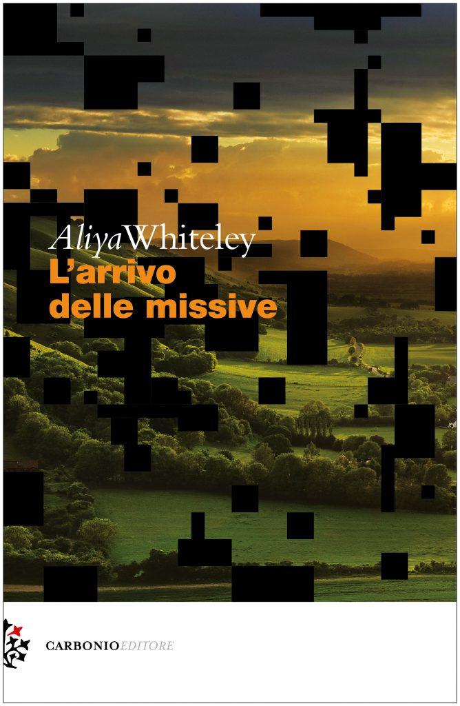 arrivo delle missive Aliya Whiteley