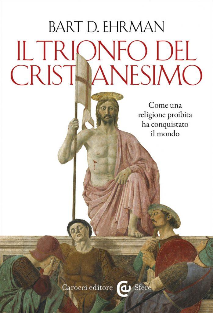 trionfo del cristianesimo Ehrman