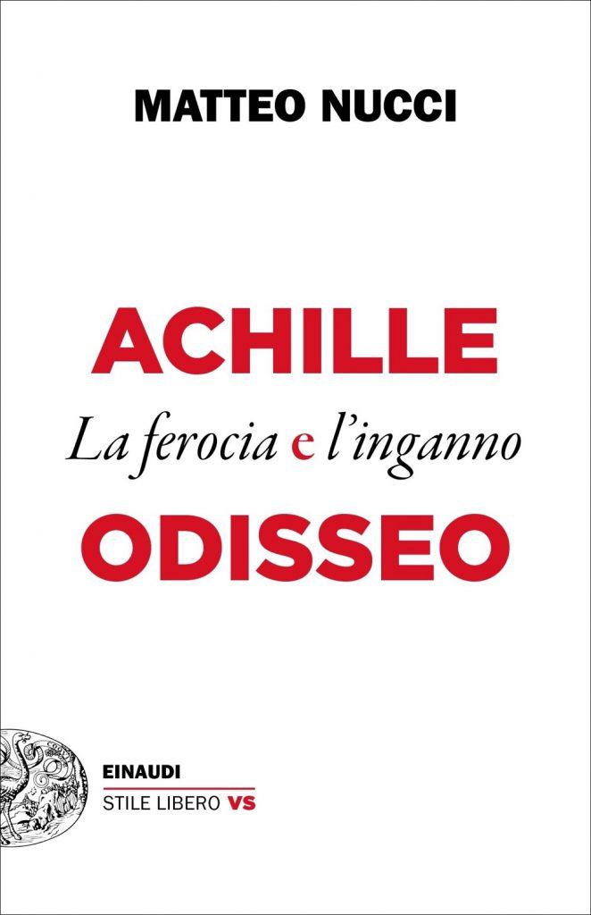 Achille Odisseo Matteo Nucci