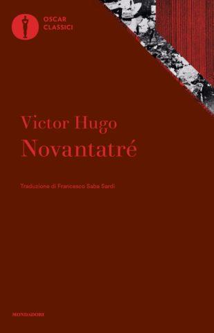 Novantatrè Victor Hugo romanzi rivoluzione francese