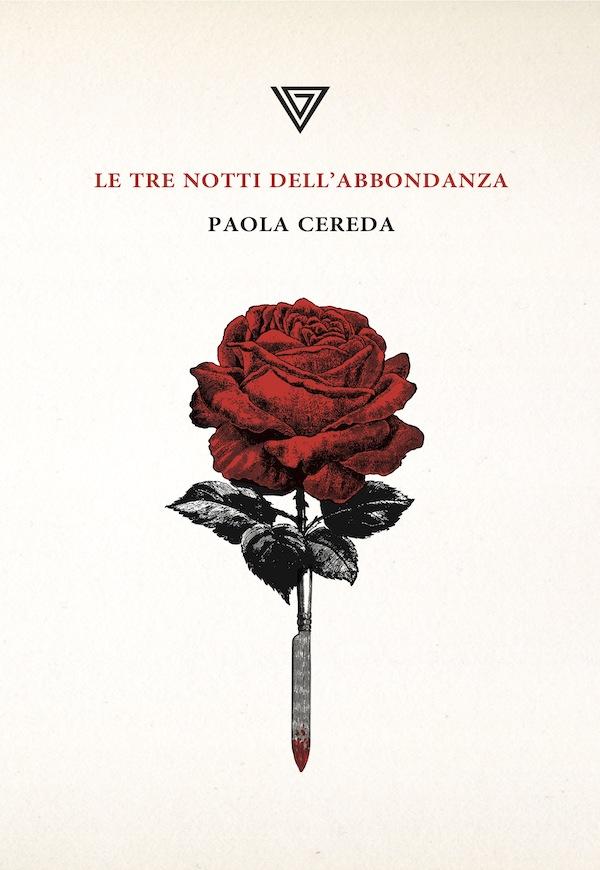 Le tre notti dell'abbondanza Paola Cereda