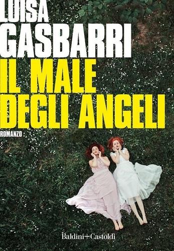 Il male degli angeli Luisa Gasbarri