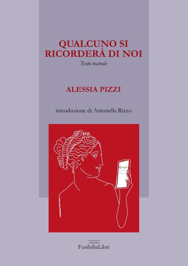 Qualcuno si ricorderà di noi Alessia Pizzi