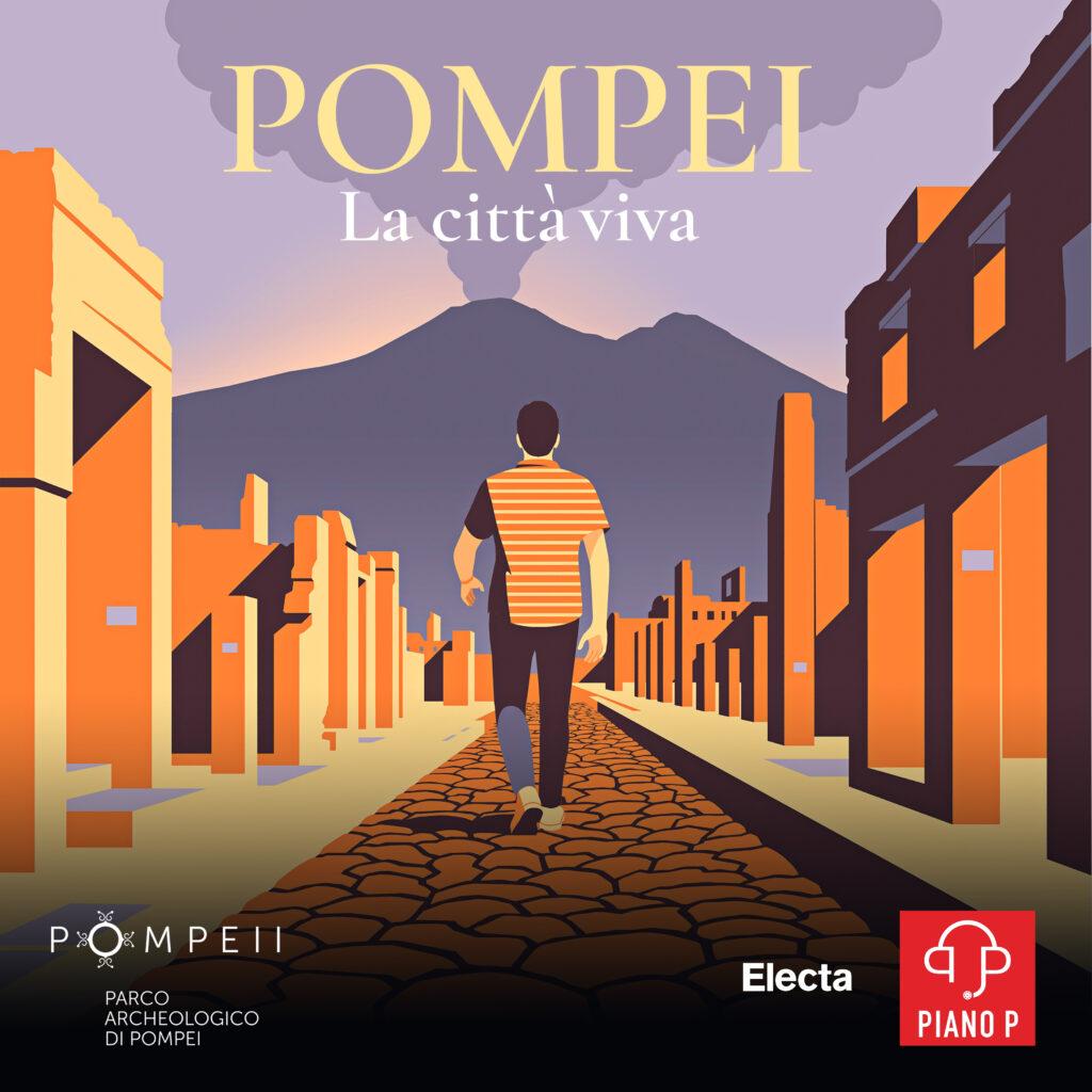 Pompei La città viva