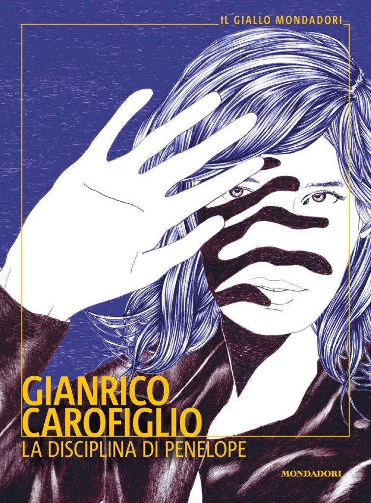 Gianrico Carofiglio La disciplina di Penelope Mondadori