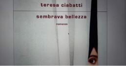 Teresa Ciabatti Sembrava bellezza Mondadori