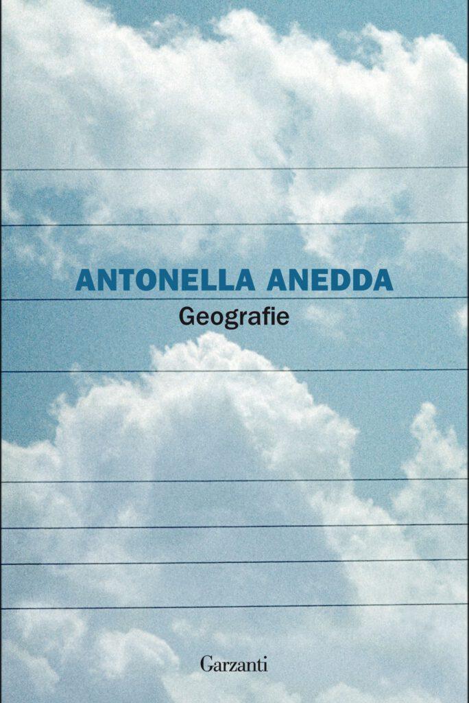 Geografie Antonella Anedda Garzanti