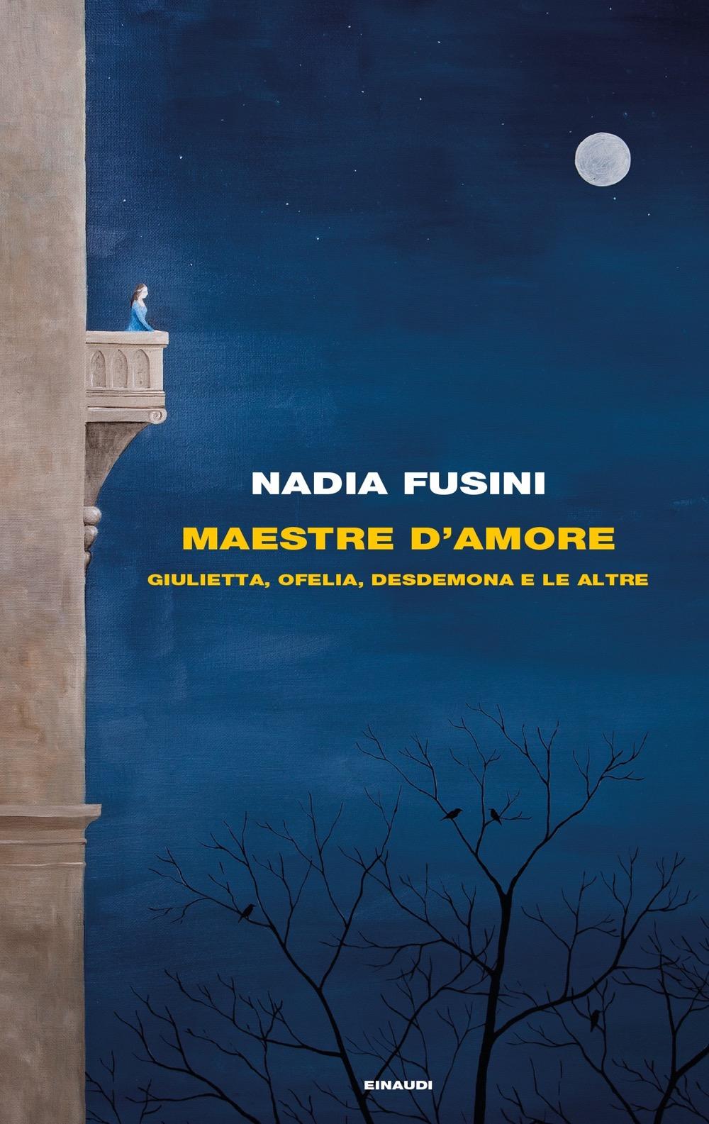 Nadia Fusini Maestre amore Shakespeare
