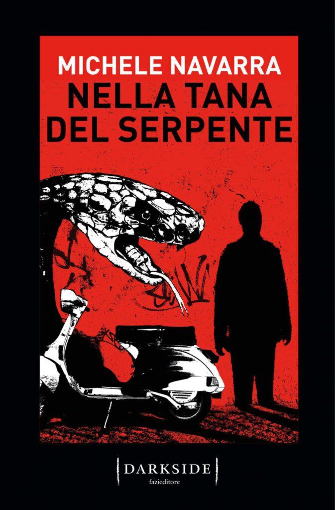 Nella tana del serpente Michele Navarra