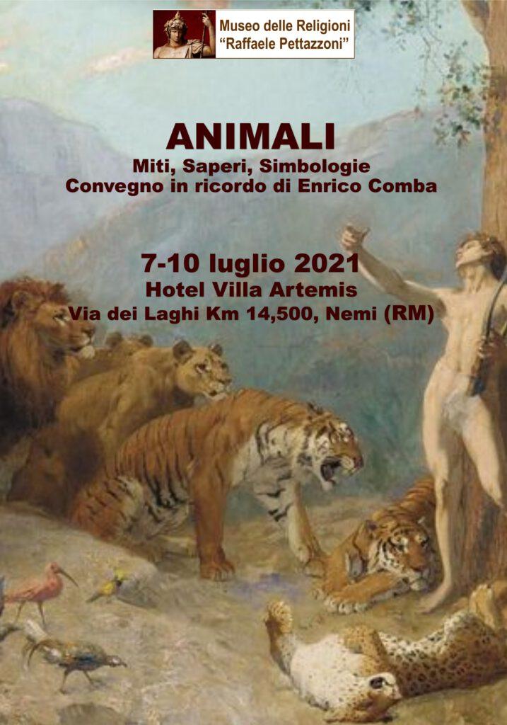 Animali Miti, Saperi, Simbologie. Convegno in ricordo di Enrico Comba(Nemi, 7-10 luglio 2021)